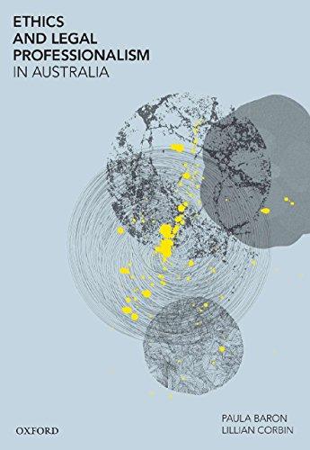 9780195576900: Ethics and Legal Professionalism in Australia