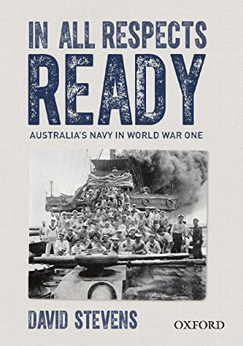 9780195578584: In All Respects Ready: Australia's Navy in World War One