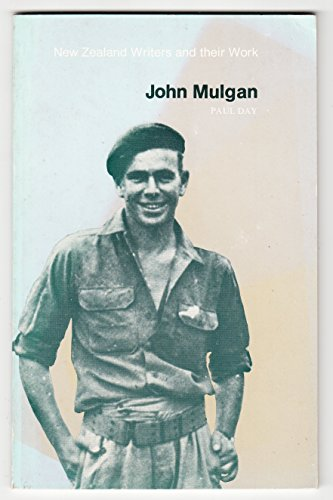 John Mulgan (New Zealand writers & their work) (0195580265) by Paul Day