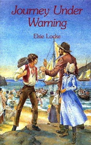 Journey Under Warning: Elsie Locke