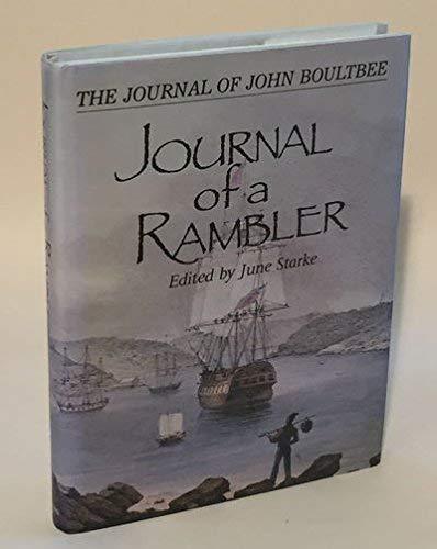 The Journal of a Rambler: The Journal of John Boultbee: Boultbee, John