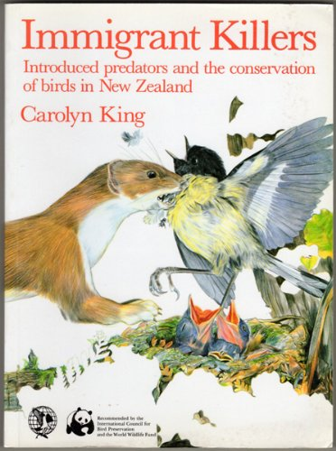 Immigrant Killers: Introduced predators and the conservation of birds in New Zealand