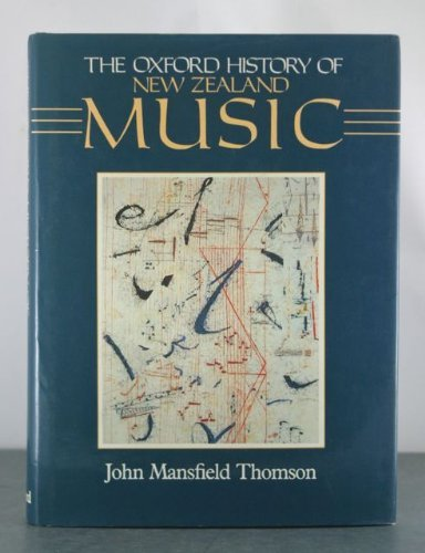 9780195581768: The Oxford History of New Zealand Music