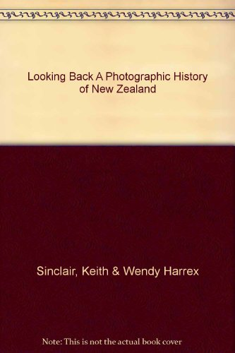 9780195581881: Looking Back - A Photographic History of New Zealand
