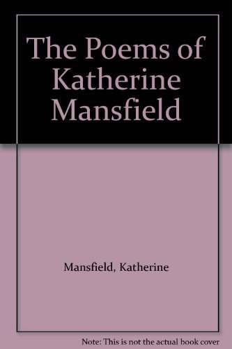 9780195581928: The Poems of Katherine Mansfield
