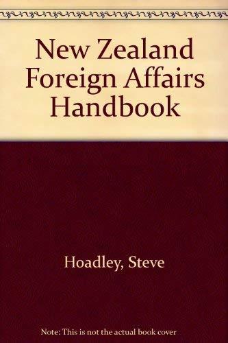 9780195581980: The New Zealand Foreign Affairs Handbook