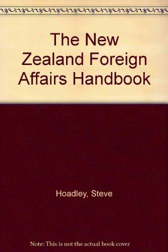 9780195582482: The New Zealand Foreign Affairs Handbook