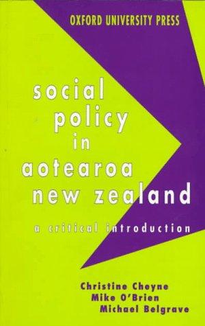 Social Policy in Aotearoa New Zealand : Cheyne, Christine