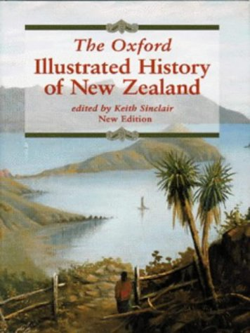 9780195583380: The Oxford Illustrated History of New Zealand