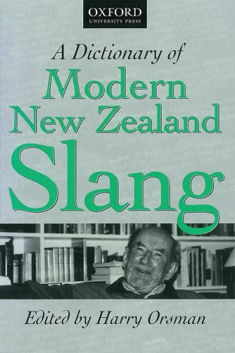 A Dictionary of Modern New Zealand Slang