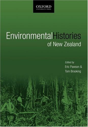 9780195584219: Environmental Histories of New Zealand