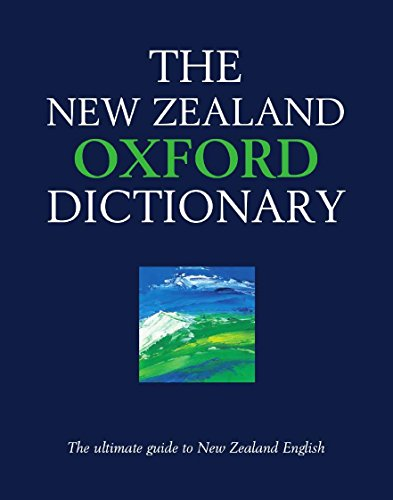 The New Zealand Oxford Dictionary: Graeme D. Kennedy and Tony Deverson