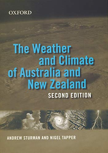 9780195584660: The Weather and Climate of Australia and New Zealand