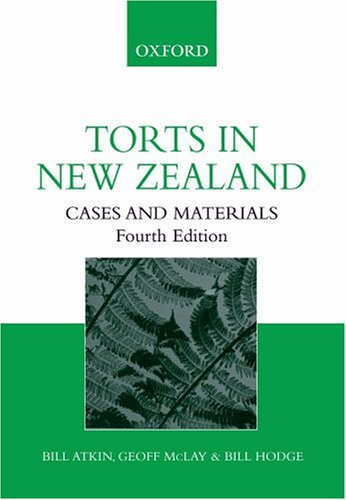 9780195584745: Torts in New Zealand: Cases and Materials