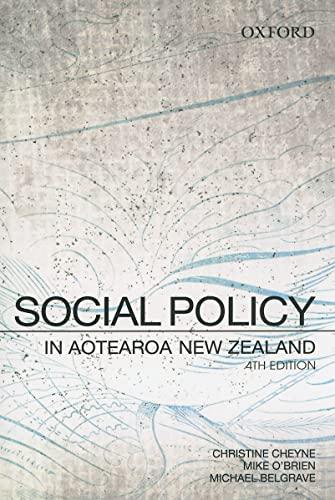 Social Policy in Aotearoa New Zealand: A: Cheyne, Christine