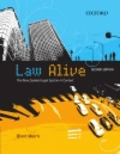 Law Alive: The New Zealand Legal System: Morris, Grant