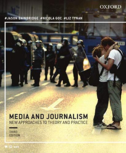 9780195588019: Media and Journalism 3e:New Approaches to Theory and Practice