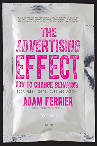 9780195593921: The Advertising Effect: How to Change Behaviour