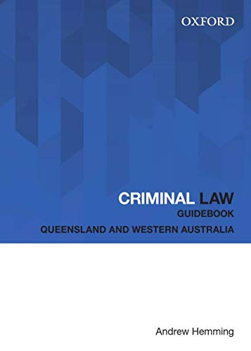 Criminal Law Guidebook : Queensland and Western: Hemming, Andrew