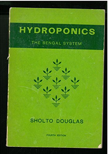 Hydroponics: The Bengal system: Sholto Douglas, James