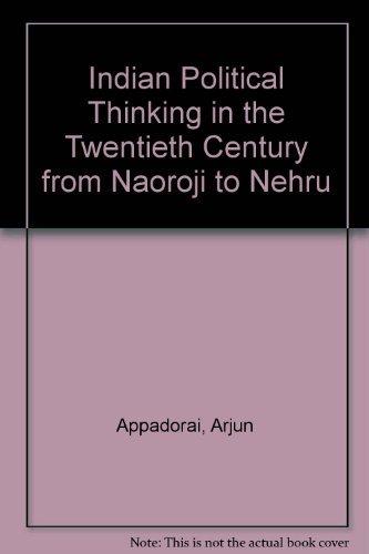 Indian Political Thinking in the Twentieth Century: Arjun Appadorai