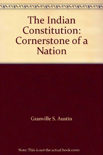 9780195602739: The Indian Constitution Cornerstone Of A Nation