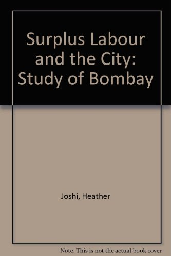 9780195606317: Surplus Labour and the City: Study of Bombay