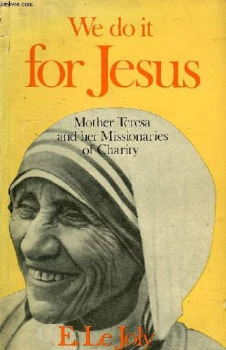 9780195610550: We do it for jesus, mother theresa and her missionaries of charity