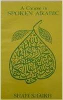 9780195610673: A Course in Spoken Arabic