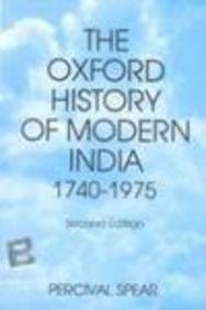 9780195610765: The Oxford History of Modern India: Being Part III of The Oxford History of India (Pt. III)