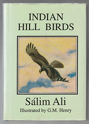 Indian Hill Birds: Ali, Sálim
