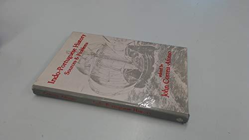 Indo-Portuguese History : Sources & Problems: Correia-Afonso, John (ed)