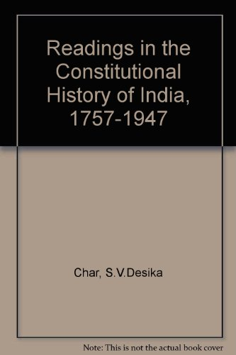 9780195612646: Readings in the Constitutional History of India: 1757-1947