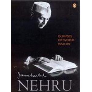 Glimpses of World History: Nehru, Jawaharlal
