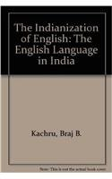 9780195613537: The Indianization of English: The English Language in India