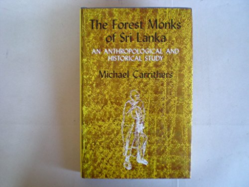 9780195613896: The Forest Monks of Sri Lanka: Anthropological and Historical Study