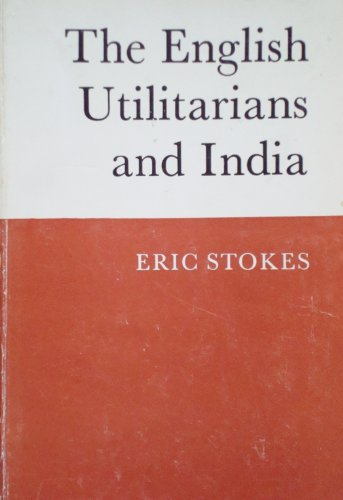9780195614688: The English Utilitarians and India