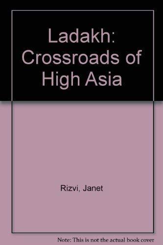 9780195615067: Ladakh: Crossroads of High Asia