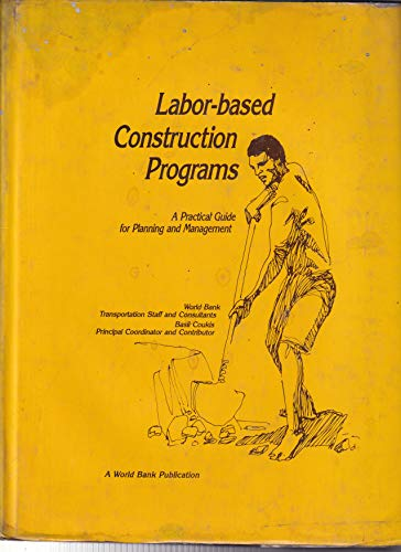 9780195615111: Labor-based Construction Programs: A Practical Guide for Planning and Management