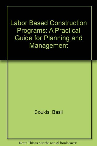 9780195615128: Labor-based Construction Programs: A Practical Guide for Planning and Management