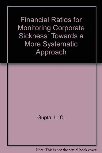 9780195615135: Financial Ratios for Monitoring Corporate Sickness: Towards a More Systematic Approach