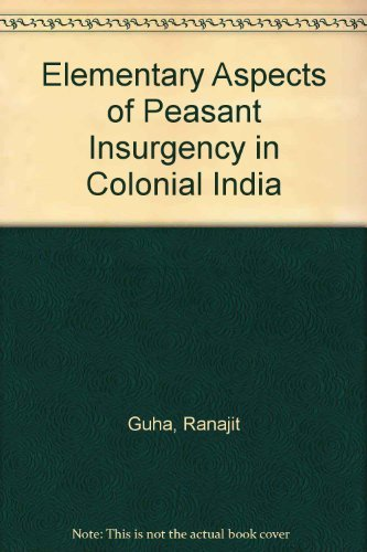9780195615173: Elementary Aspects of Peasant Insurgency in Colonial India