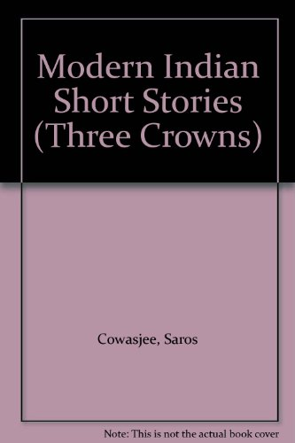 Modern Indian Short Stories (Three Crowns): Saros Cowasjee, Shiv