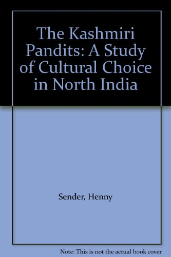 9780195617269: The Kashmiri Pandits: A Study of Cultural Choice in North India
