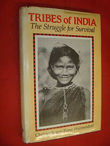 9780195618624: Tribes of India: The Struggle for Survival
