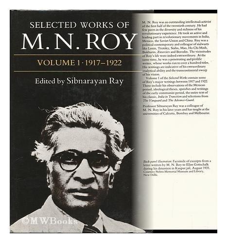 Selected Works of M.N. Roy: Volume I: 1917-1922: Roy, M. N.