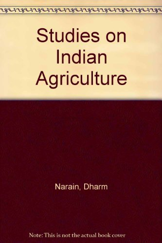 Studies on Indian Agriculture: Narain, Dharm