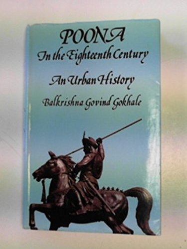 9780195621372: Poona in the Eighteenth Century: An Urban History