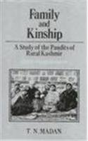 Family and Kinship: A Study of the Pandits of Rural Kashmir. Second Enlarged Edition