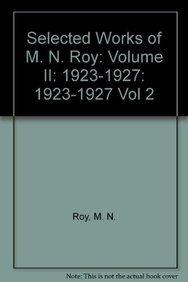 Selected Works of M. N. Roy, Vol.: Roy, M.N.